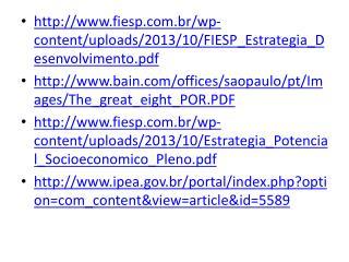 fiesp.br/wp-content/uploads/2013/10/FIESP_Estrategia_Desenvolvimento.pdf
