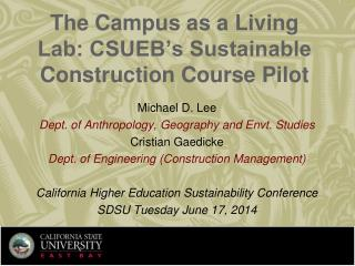 The Campus as a Living Lab: CSUEB's Sustainable Construction Course Pilot