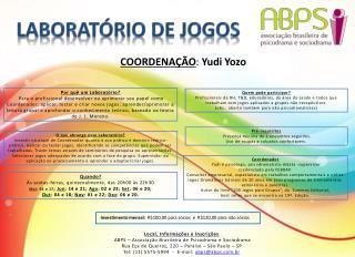 Local, Informações e Inscrições  ABPS – Associação Brasileira de Psicodrama e  Sociodrama