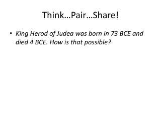 Think…Pair…Share!