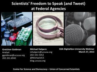 Scientists' Freedom to Speak (and Tweet)  at  Federal  Agencies