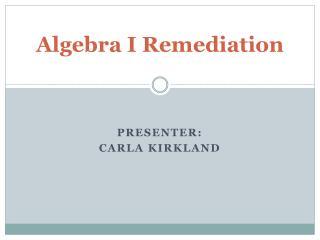 Algebra I Remediation
