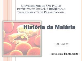 Universidade de São Paulo Instituto de Ciências Biomédicas  Departamento de Parasitologia