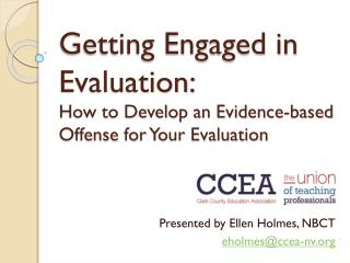 Getting Engaged in Evaluation:  How to Develop an Evidence-based Offense for Your Evaluation