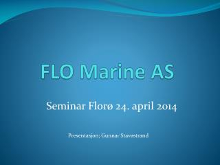 FLO Marine AS