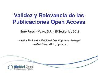 Validez y Relevancia de las Publicaciones Open Access