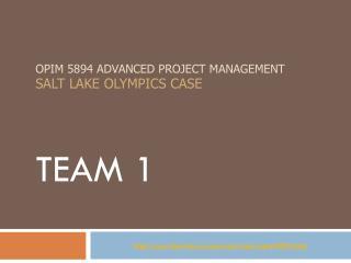 OPIM 5894 Advanced Project management Salt Lake Olympics case
