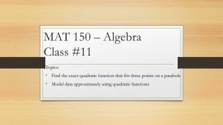 MAT 150 – Algebra Class  #11
