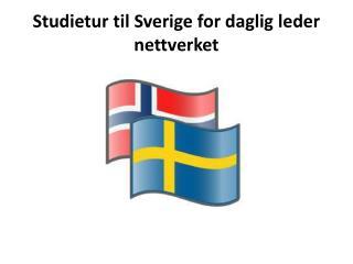 Studietur  til Sverige for daglig leder nettverket