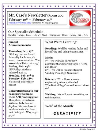 Mr. Case's Newsletter /Room 202 February 10 th  –   February  14 th