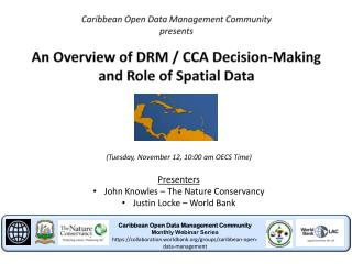 (Tuesday, November 12, 10:00 am  OECS Time) Presenters John Knowles – The Nature Conservancy