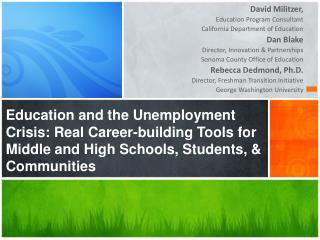 David  Militzer ,  Education Program Consultant California Department of Education Dan Blake