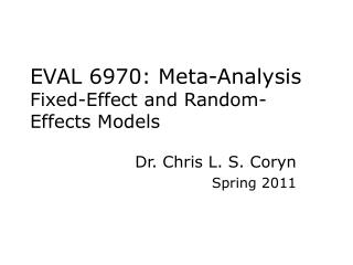 EVAL 6970: Meta-Analysis Fixed-Effect and Random-Effects Models