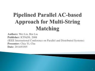 Pipelined  Parallel AC-based Approach for Multi-String Matching