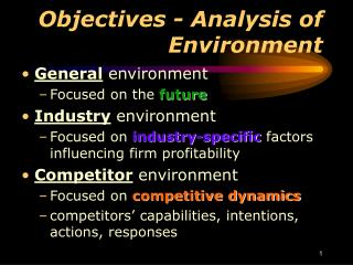 Objectives - Analysis of Environment