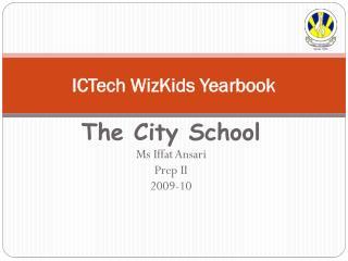 ICTech WizKids Yearbook