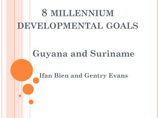 8 millennium developmental goals