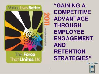 """Gaining a Competitive Advantage Through Employee Engagement And Retention Strategies"""