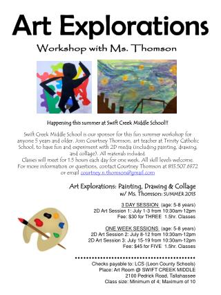 Art Explorations: Painting, Drawing & Collage w/ Ms. Thomson:  SUMMER 2013