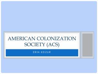 American Colonization Society (ACS)