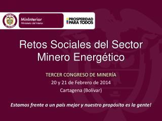Retos Sociales del Sector Minero Energ�tico