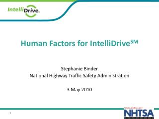 Human Factors for IntelliDrive SM