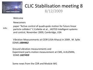 CLIC Stabilisation meeting 8