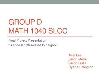 Group D Math 1040  SlCC
