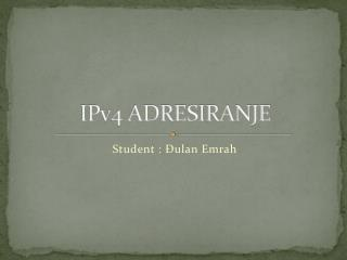 IPv4 ADRESIRANJE