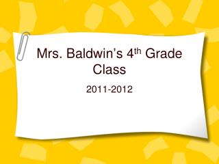 Mrs. Baldwin's 4 th  Grade Class