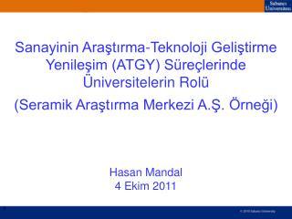 Sanayinin Araştırma-Teknoloji Geliştirme Yenileşim (ATGY) Süreçlerinde Üniversitelerin Rolü