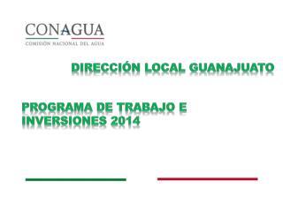Programa DE TRABAJO E inversiones 2014
