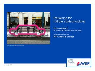 Parkering för  hållbar stadsutveckling