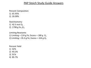 Percent Composition 1)  65.95% 2)  20.09% Stoichiometry 1)  42.5  mol  O  2)  1798 g Fe  O