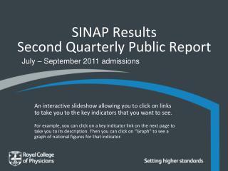 SINAP Results  Second  Quarterly Public Report