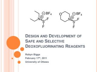 Design and Development of Safe and Selective Deoxofluorinating Reagents