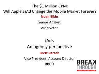 The $1 Million CPM: Will Apple's iAd Change the Mobile Market Forever?