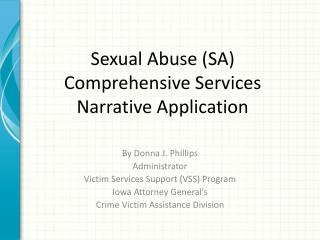 Sexual Abuse (SA)  Comprehensive Services Narrative Application