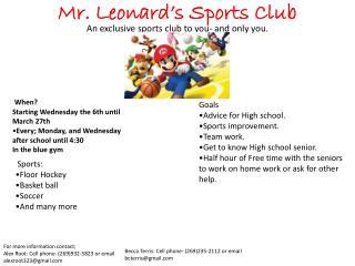 Mr . Leonard's Sports Club