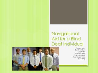 Navigational Aid for a Blind Deaf Individual