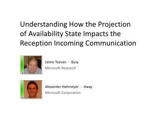 Jaime Teevan  -  Available Microsoft Research