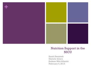 Nutrition Support in the NICU