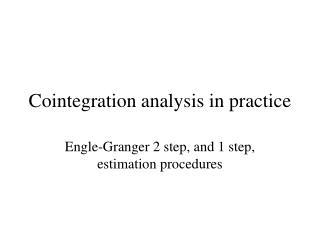 Cointegration analysis in practice