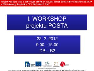 I. WORKSHOP projektu POSTA