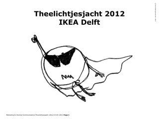 Theelichtjesjacht 2012 IKEA Delft