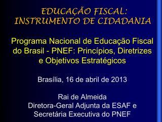 EDUCAÇÃO  FISCAL: INSTRUMENTO DE  CIDADANIA