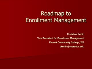 Roadmap to Enrollment Management