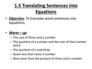 1.5 Translating Sentences into Equations