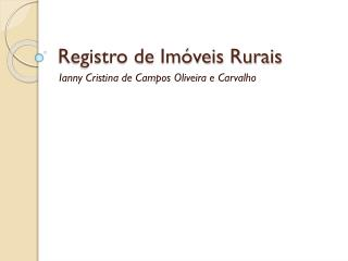 Registro de Im�veis Rurais