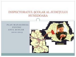 INSPECTORATUL ȘCOLAR AL JUDEȚULUI HUNEDOARA